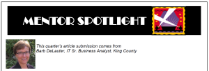 Barb was recently featured in the mentor program newsletter.