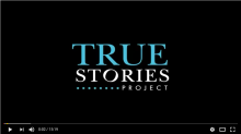 True Stories Project2