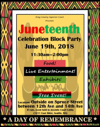 King Cty Super Crt Juneteenth 2018 Flyer